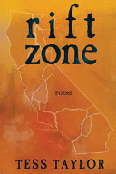 Book cover: Rift Zone by Tess Taylor