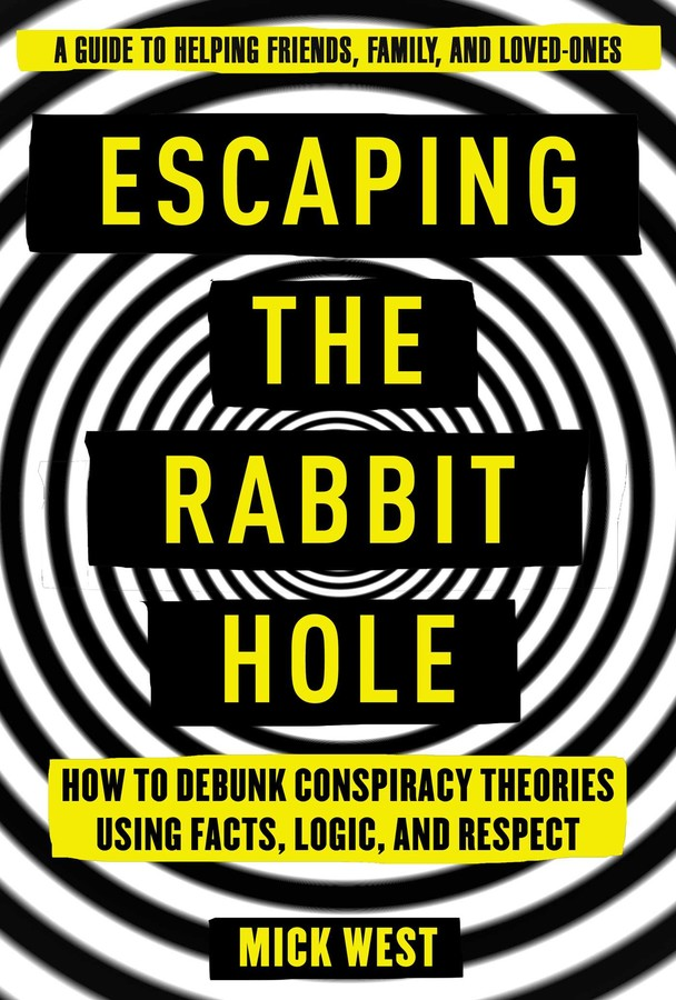 Book cover of Mick West's ESCAPING THE RABBIT HOLE